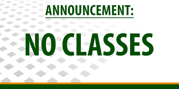 No Classes Today (August 22, 2017)