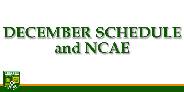 December Schedule and NCAE