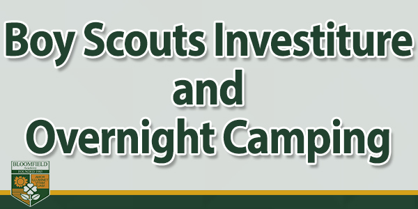 Boy Scouts Investiture and Overnight Camping